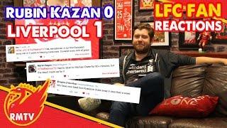 Rubin Kazan 0-1 Liverpool | #LFC Fan Reactions