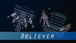 Imagine Dragons - Believer (Romy Wave Cover) [NSG Remix]   FF Launchpad Cover