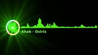 [Glitch Hop] Ahab - Osiris