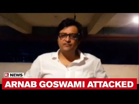 Arnab Goswami Attacked By Congress Goons In Mumbai | Republic TV's Detailed Report