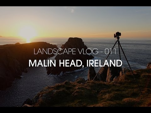 Landscape Vlog 11 - Malin Head, Ireland