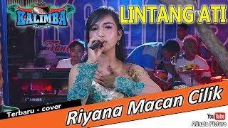 Lintang Ati Terbaru Riyana Macan Cilik Kalimba Musik Live Sanggrahan Petronayan Boyolali MP3