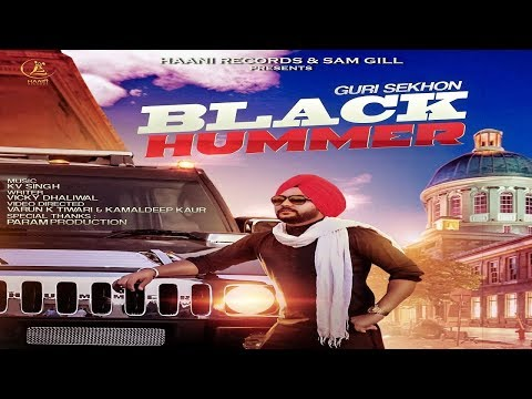 BLACK HUMMER ● GURI SEKHON ● OFFICIAL VIDEO ● NEW PUNJABI SONG ● HAAਣੀ Records