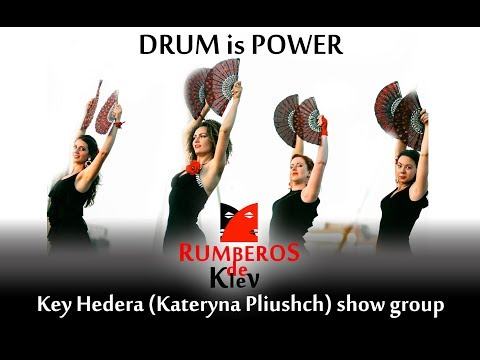 Drum is Power.  Idea and choreography - Kateryna Pliushch. Key Hedera show droup - Rumberos de Kiev