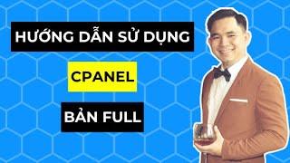 Hướng dẫn sử dụng hosting Cpanel từ A đến Z (Bản FULL)
