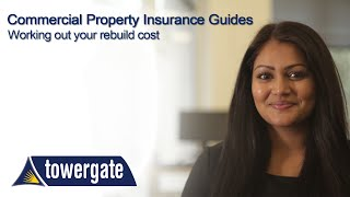 Calculating the Rebuild Cost - Commercial Property Insurance Guides