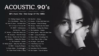 90's Acoustic | 90's Music Hits | Best Songs Of The 1990s