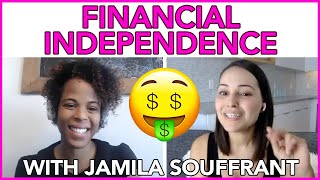 Financial Independence with Jamila from Journey to Launch | MIND YOUR MONEY with MissBeHelpful