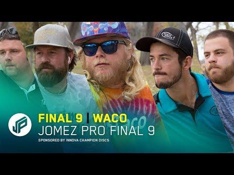 Jomez Pro Final 9 | Waco, TX