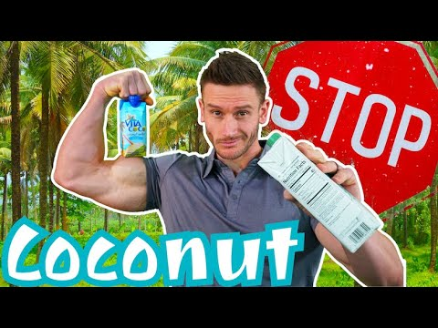 Which Coconut Products are Good or Bad (Coconut Milk vs Coconut Water vs Coconut Oil)