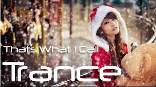 Christmas Trance That s What I Call Trance Winter special - December Trance.mp3