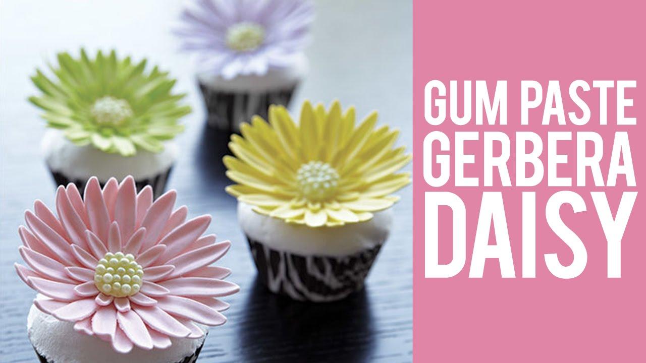 How To Make Gum Paste Gerbera Daisies Youtube