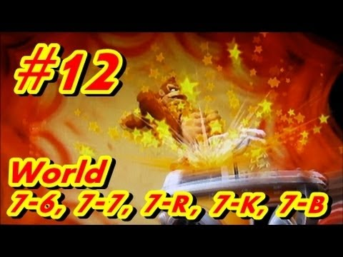 Let's Play Donkey Kong Country Returns 100% - Part 12 World 7-6, 7-7, 7-R, 7-K, 7-B