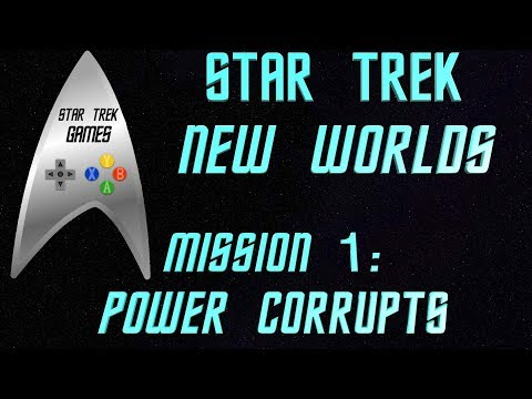 Star Trek New Worlds Federation Mission 1:  Power Corrupts