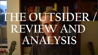 Albert Camus - The Outsider (or The Stranger) // Review and Analysis