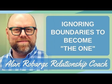 """Ignoring Boundaries to Become """"The One"""""""