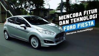 Mencoba Fitur dan Teknologi New Ford Fiesta bersama AutonetMagz