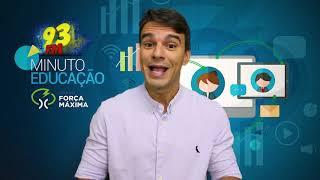 MINUTO EDUCAÇÃO 93FM