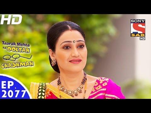 Taarak Mehta Ka Ooltah Chashmah - तारक मेहता - Episode 2077 - 22nd November, 2016