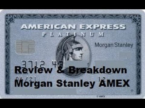 Morgan Stanley American Express Platinum Breakdown!