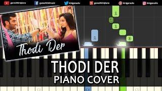 Thodi Der Half Girlfriend|Hindi Song|Arjun K Shraddha K |Piano Tutorials Chords Instrumental Popular