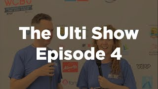 The Ulti Show Episode 4 - WCBU2017