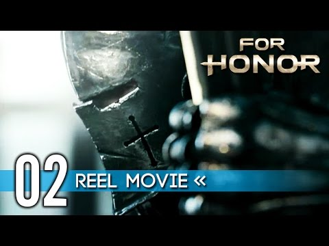 For Honor 'Reel' Movie (Episode 2: And...
