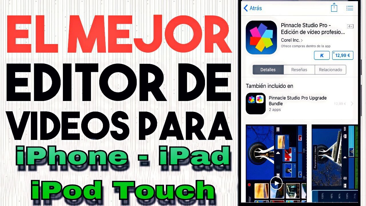 EDITOR DE VIDEOS PARA IPHONE GRATIS