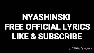 Gambar cover NYASHINSKI - free (official lyric)video