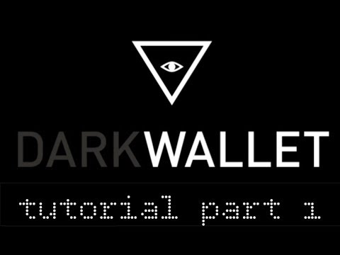 Dark Wallet Tutorial Part 1: Installing and Setting Up Dark Wallet