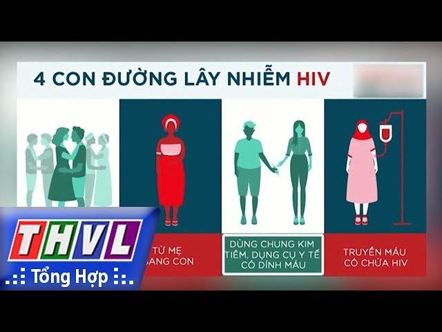 THVL | Sau vụ lây nhiễm HIV ở Phú Thọ: Nhiều người vẫn chưa hiểu đúng về căn bệnh thế kỷ