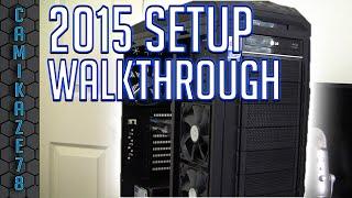My PC Specs | 2015 Setup Walkthrough