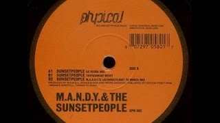 M.A.N.D.Y. - The Sunsetpeople (Tiefschwarz Reset / M.A.N.D.Y.S. Latenightflight to Monza Mix)