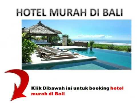 Berikut Ini Hotel Murah Di Bali Yang DIREKOMENDASIKAN