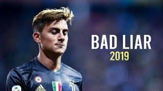 Download lagu Paulo Dybala-Bad Liar•Imagine Dragons•Skills & Goals[]2019