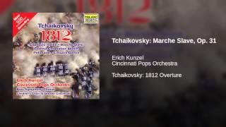 Tchaikovsky: Marche Slave, Op. 31