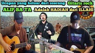gitaris reacti ALIP BA TA adalah hadiah dari ILLAHI
