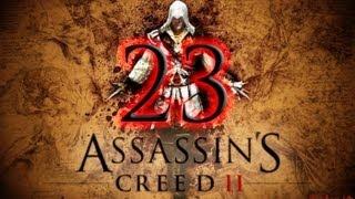 Assassins Creed 2 Прохождение часть 23
