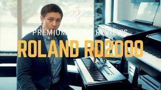 roland RD-2000 Digital Piano Review & Demo by Merriam Pianos