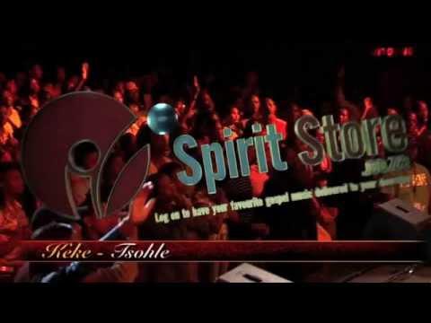 Spirit Of Praise 2 feat. Keke - Tsohle