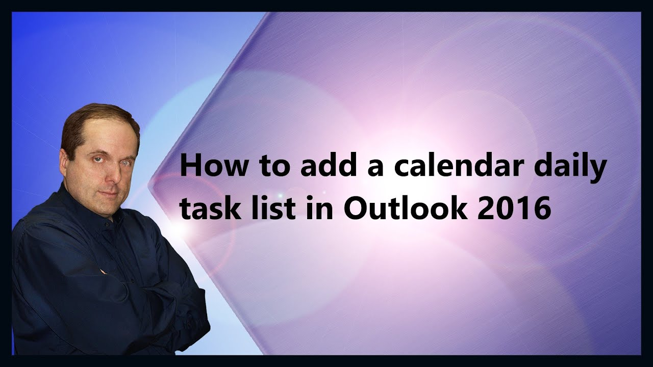 How to add a calendar daily task list in Outlook 2016 - YouTube