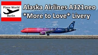 Alaska Airlines Airbus A321neo *More To Love* takeoff from SFO