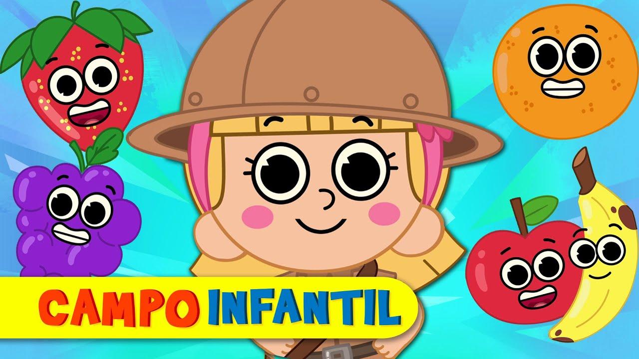La canción de las FRUTAS - Canta, juega y aprende | Campo Infantil