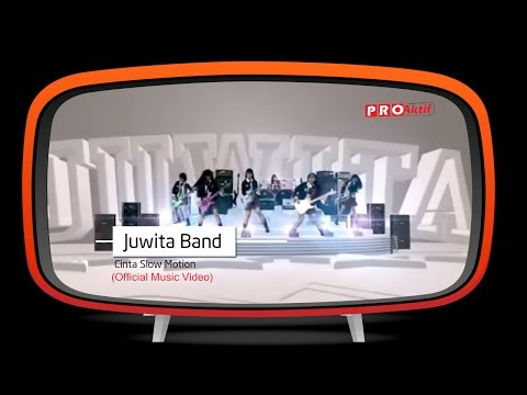 Juwita Band - Cinta Slow Motion (Official Music Video)