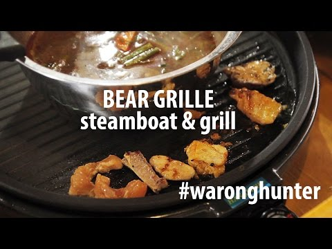 BEAR GRILLE (STEAMBOAT & GRILL) | WARONG HUNTER
