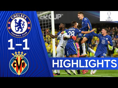 Chelsea 1-1 Villarreal   The Blues Come Out On Top After Penalties   UEFA Super Cup