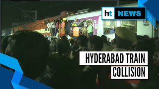 Two trains collide near Hyderabad railway station, multiple injured
