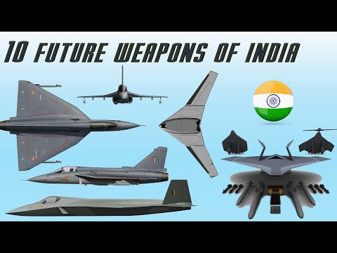 10 Future Weapons of India You Need To Know