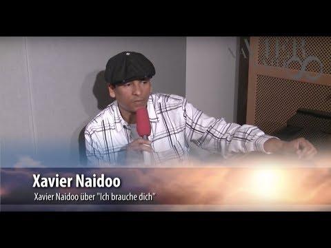 Xavier Naidoo - Ich brauche dich // Interview