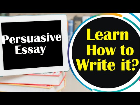 How To Write A Good Persuasive Essay | Step By Step Guide | Best Tips For Writing